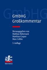 GmbHG – Gesetz betreffend die Gesellschaften mit beschränkter Haftung (3. Aufl.)