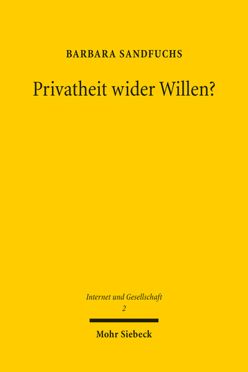 Privatheit wider Willen?