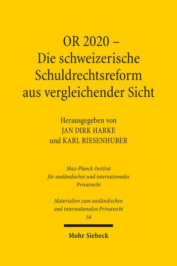 OR 2020 – Die schweizerische Schuldrechtsreform aus vergleichender Sicht