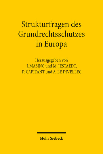 Strukturfragen des Grundrechtsschutzes in Europa