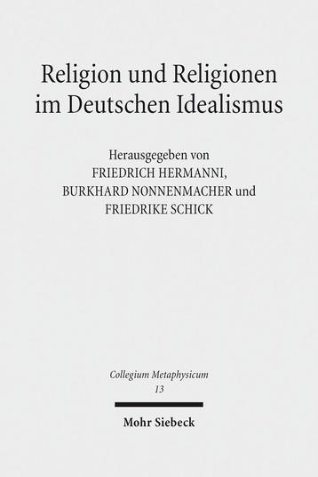 Religion und Religionen im Deutschen Idealismus
