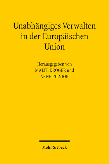 Unabhängiges Verwalten in der Europäischen Union