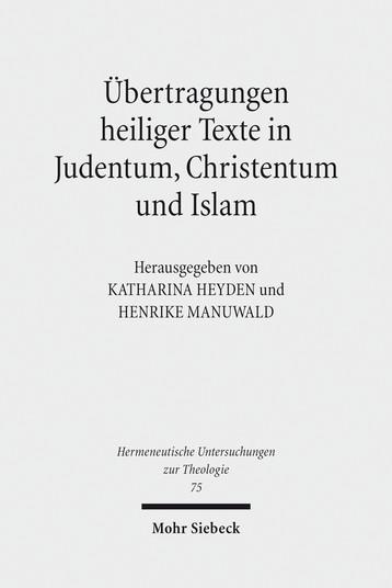 Übertragungen heiliger Texte in Judentum, Christentum und Islam