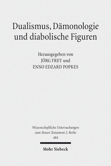 Dualismus, Dämonologie und diabolische Figuren
