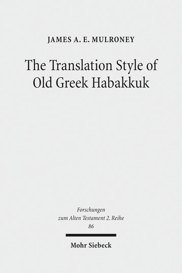 The Translation Style of Old Greek Habakkuk