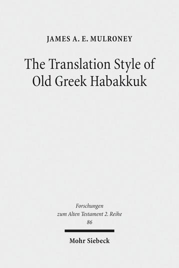 The Translation Style of Old Greek Habakkuk