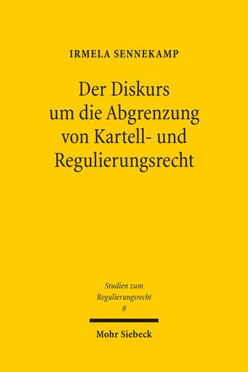 Der Diskurs um die Abgrenzung von Kartell- und Regulierungsrecht