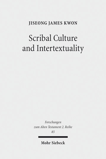 Scribal Culture and Intertextuality