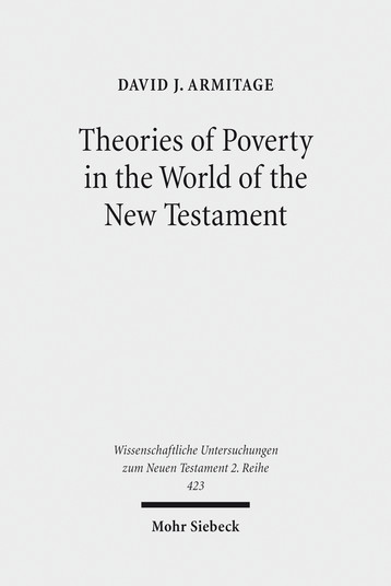Theories of Poverty in the World of the New Testament