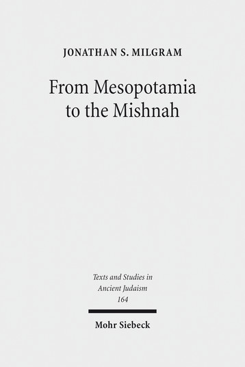 From Mesopotamia to the Mishnah