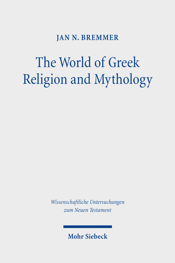 The World of Greek Religion and Mythology