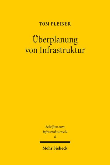 Überplanung von Infrastruktur