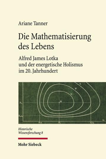 Die Mathematisierung des Lebens