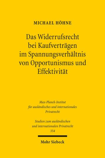 Das Widerrufsrecht bei Kaufverträgen im Spannungsverhältnis von Opportunismus und Effektivität