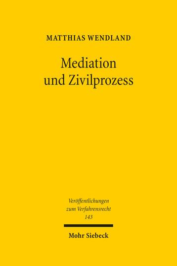 Mediation und Zivilprozess