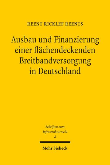 Ausbau und Finanzierung einer flächendeckenden Breitbandversorgung in Deutschland