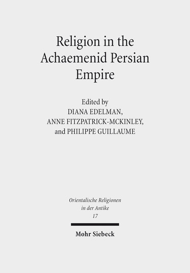 Religion in the Achaemenid Persian Empire