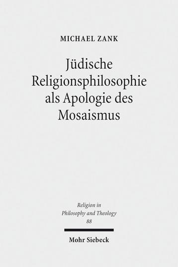 Jüdische Religionsphilosophie als Apologie des Mosaismus