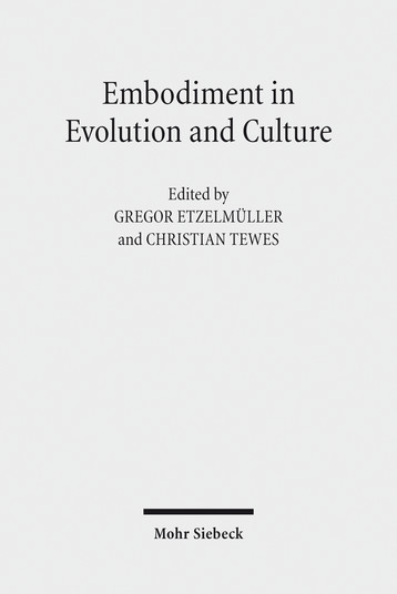 Embodiment in Evolution and Culture