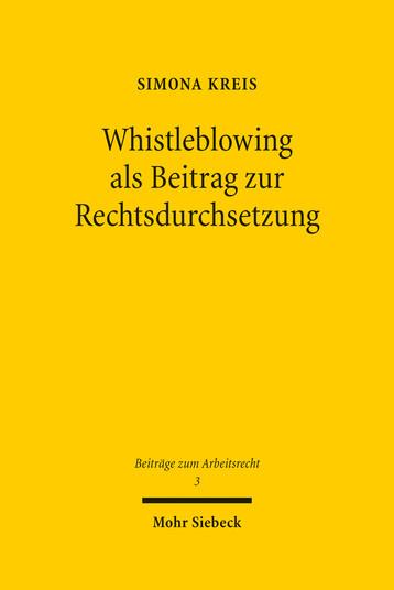 Whistleblowing als Beitrag zur Rechtsdurchsetzung