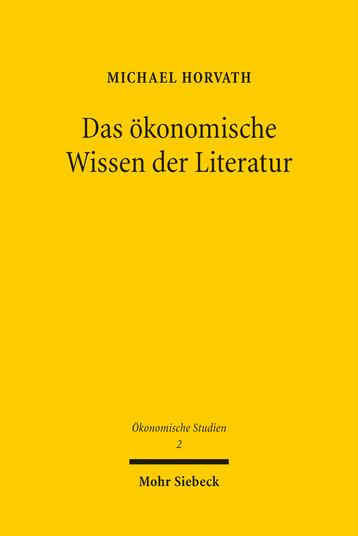 Das ökonomische Wissen der Literatur