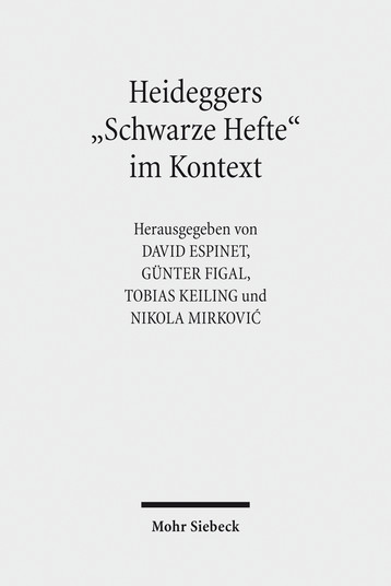 Heideggers »Schwarze Hefte« im Kontext