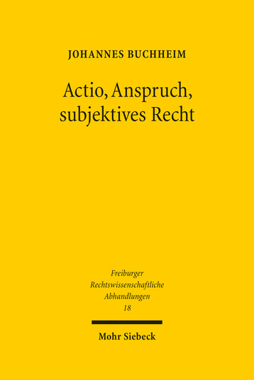 Actio, Anspruch, subjektives Recht