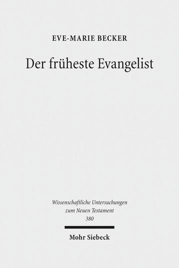 Der früheste Evangelist