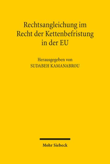 Rechtsangleichung im Recht der Kettenbefristung in der EU