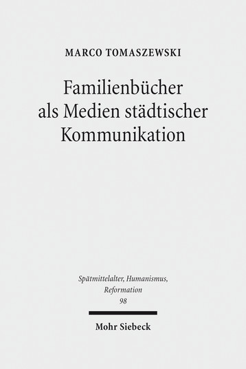 Familienbücher als Medien städtischer Kommunikation