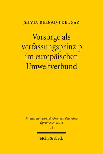 Vorsorge als Verfassungsprinzip im europäischen Umweltverbund
