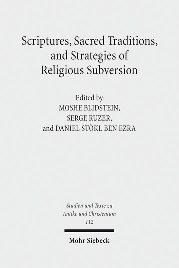 Scriptures, Sacred Traditions, and Strategies of Religious Subversion