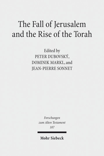 The Fall of Jerusalem and the Rise of the Torah