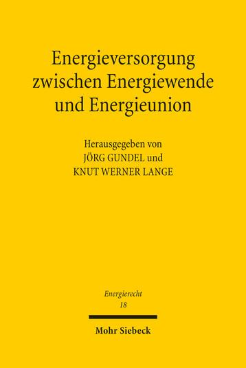 Energieversorgung zwischen Energiewende und Energieunion