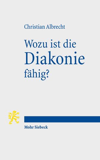 Wozu ist die Diakonie fähig?