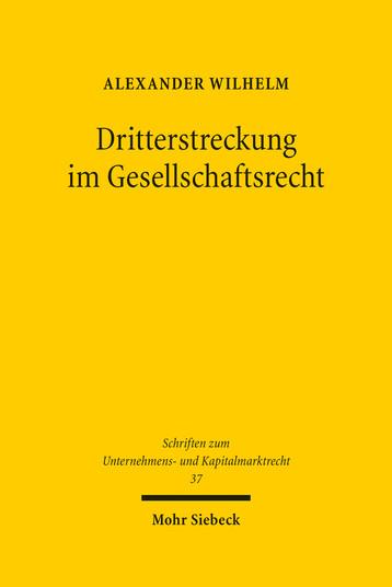 Dritterstreckung im Gesellschaftsrecht