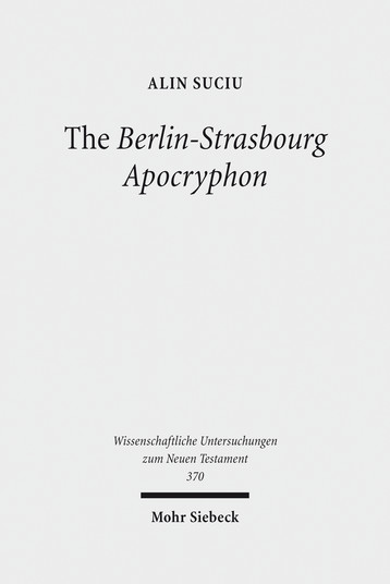 The Berlin-Strasbourg Apocryphon