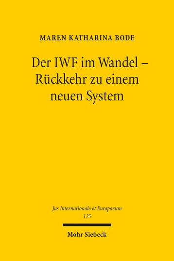Der IWF im Wandel – Rückkehr zu einem neuen System