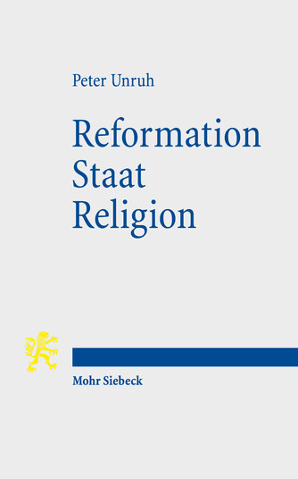 Reformation – Staat – Religion