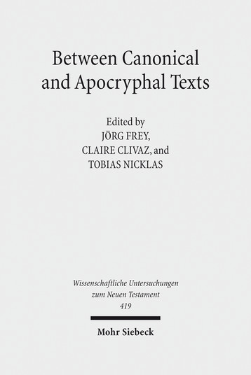 Between Canonical and Apocryphal Texts