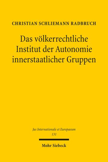 Das völkerrechtliche Institut der Autonomie innerstaatlicher Gruppen