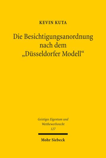 Die Besichtigungsanordnung nach dem »Düsseldorfer Modell«