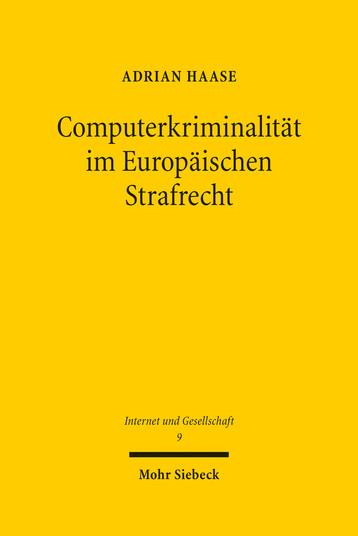 Computerkriminalität im Europäischen Strafrecht