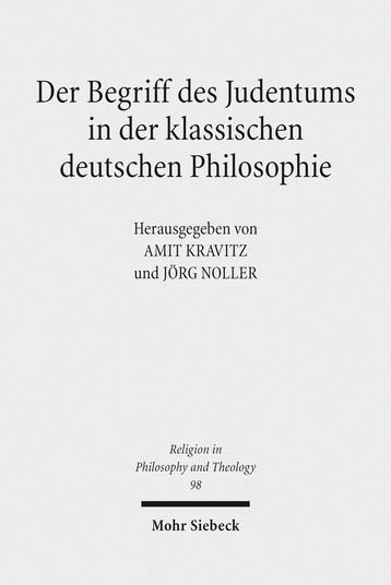 Der Begriff des Judentums in der klassischen deutschen Philosophie