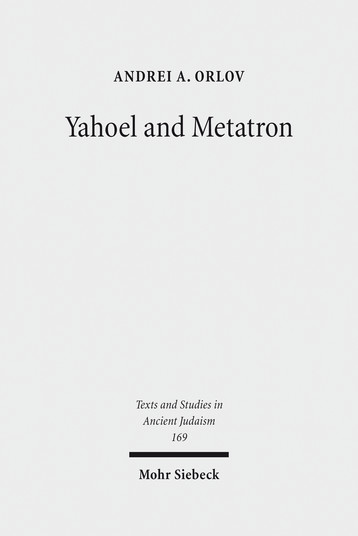 Yahoel and Metatron