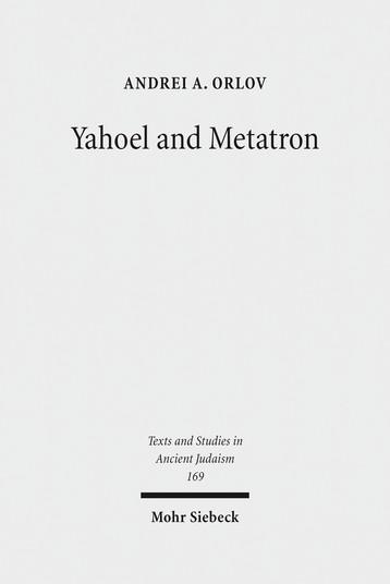 Yahoel and Metatron