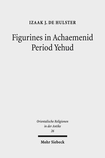 Figurines in Achaemenid Period Yehud