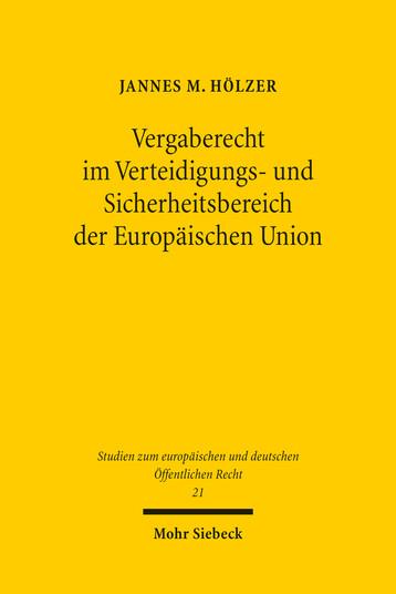 Vergaberecht im Verteidigungs- und Sicherheitsbereich der Europäischen Union