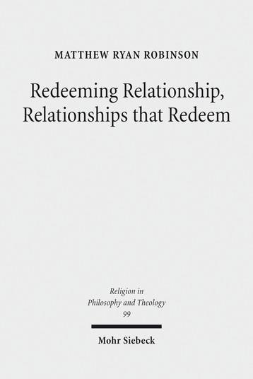 Redeeming Relationship, Relationships that Redeem
