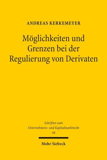 Möglichkeiten und Grenzen bei der Regulierung von Derivaten